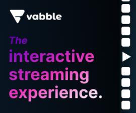 Vabble, The Interactive Streaming Experience